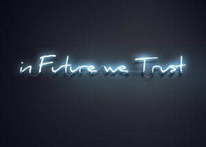 in Future we Trust 300x214 - ArtWorks