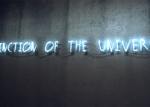 A 001 The Extinction of the Universe 800 300x214 - Neon